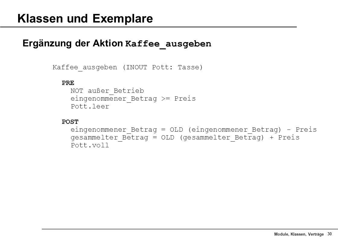Klassen und Exemplare Ergänzung der Aktion Kaffee_ausgeben