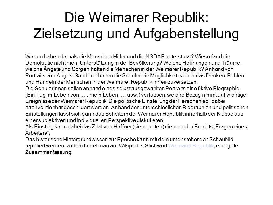 Die Weimarer Republik: Zielsetzung und Aufgabenstellung