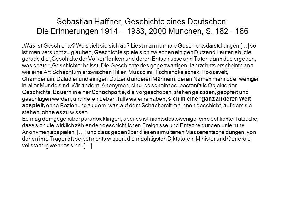 Sebastian Haffner, Geschichte eines Deutschen: Die Erinnerungen 1914 – 1933, 2000 München, S. 182 - 186