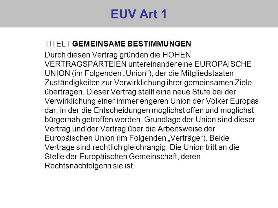 EUV Art 1 TITEL I GEMEINSAME BESTIMMUNGEN