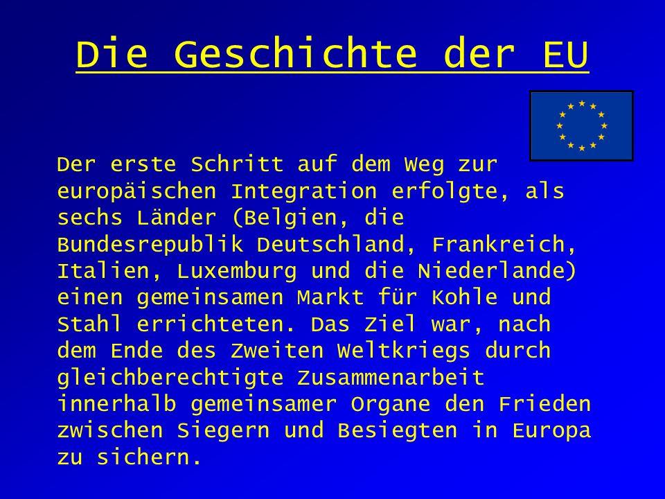 Die Geschichte der EU