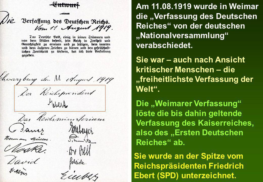 """Am 11.08.1919 wurde in Weimar die """"Verfassung des Deutschen Reiches von der deutschen """"Nationalversammlung verabschiedet."""