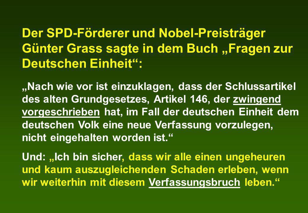 """Der SPD-Förderer und Nobel-Preisträger Günter Grass sagte in dem Buch """"Fragen zur Deutschen Einheit :"""