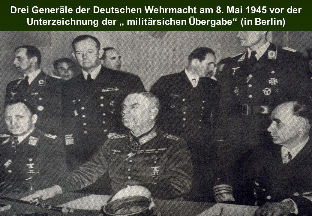 Drei Generäle der Deutschen Wehrmacht am 8