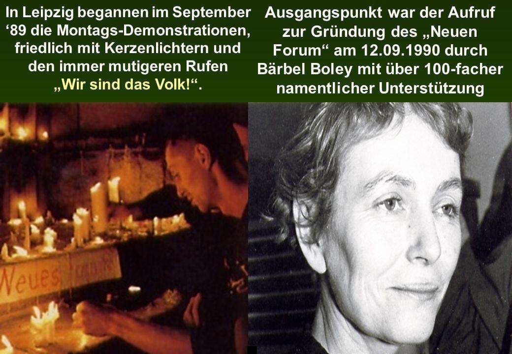 "Ausgangspunkt war der Aufruf zur Gründung des ""Neuen Forum am 12. 09"