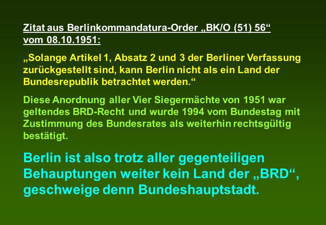 "Zitat aus Berlinkommandatura-Order ""BK/O (51) 56 vom 08.10.1951:"