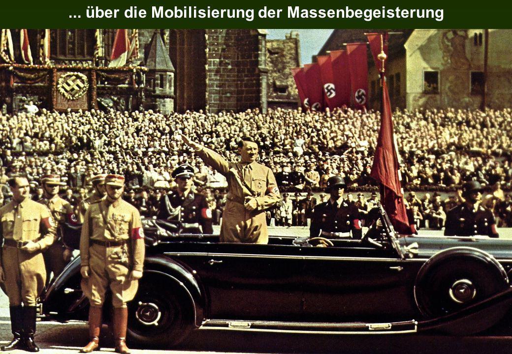 ... über die Mobilisierung der Massenbegeisterung