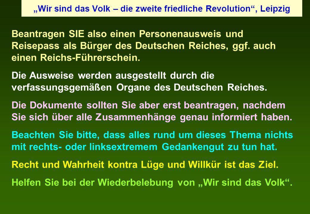 """""""Wir sind das Volk – die zweite friedliche Revolution , Leipzig"""