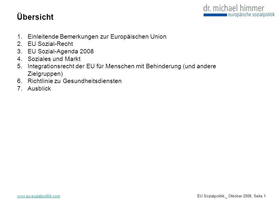 Übersicht Einleitende Bemerkungen zur Europäischen Union