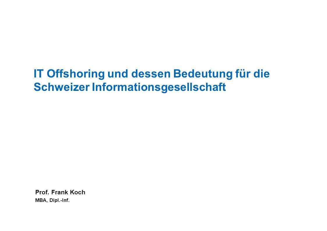 IT Offshoring und dessen Bedeutung für die Schweizer Informationsgesellschaft
