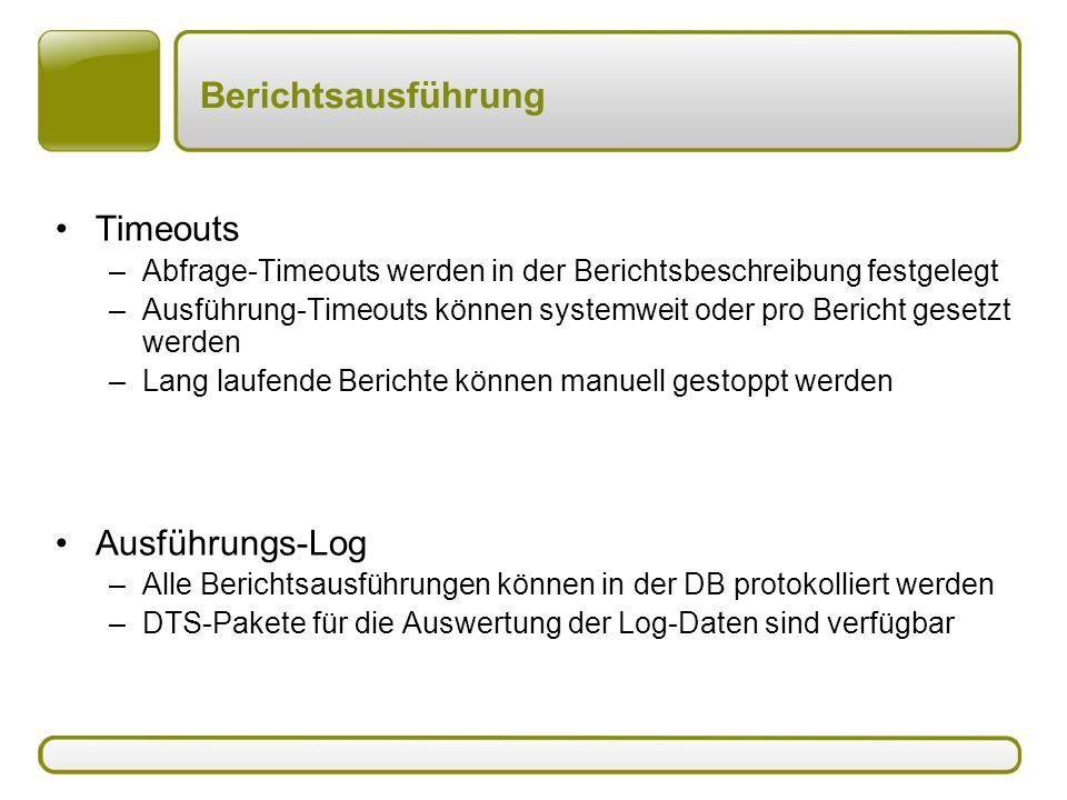Berichtsausführung Timeouts Ausführungs-Log