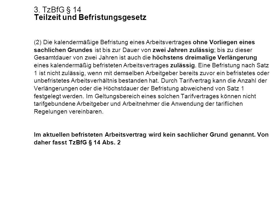 3. TzBfG § 14 Teilzeit und Befristungsgesetz
