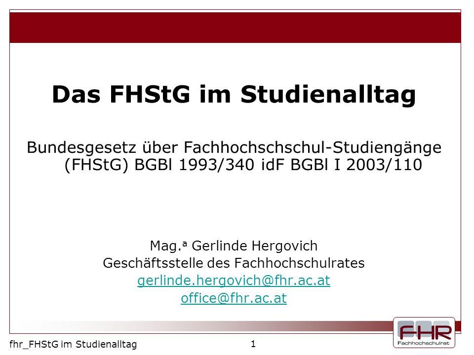 Das FHStG im Studienalltag
