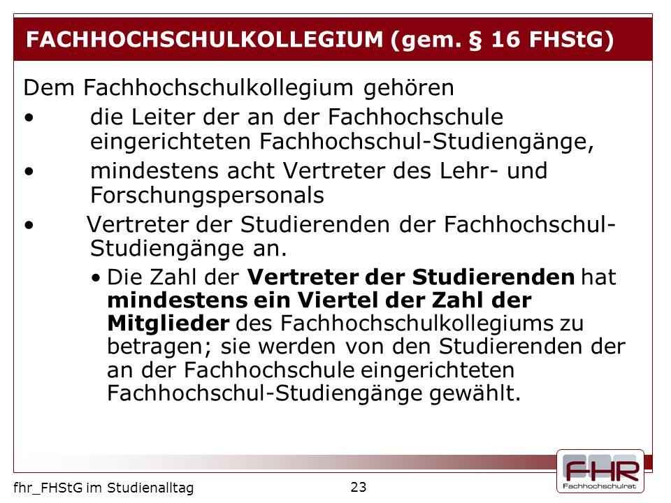 FACHHOCHSCHULKOLLEGIUM (gem. § 16 FHStG)