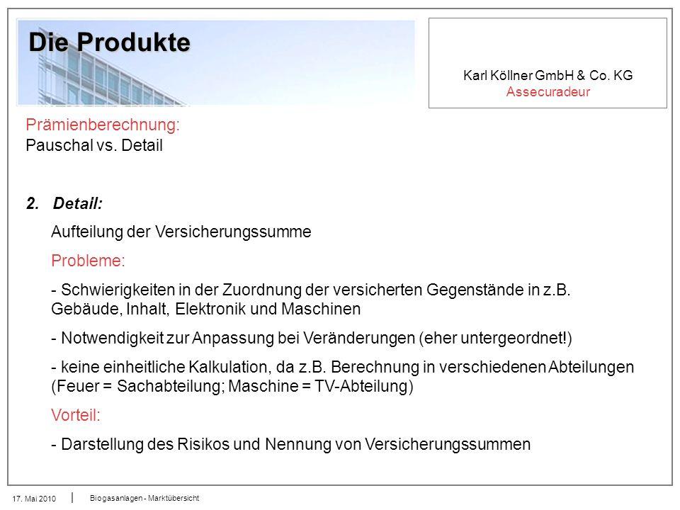 Die Produkte Prämienberechnung: Pauschal vs. Detail 2. Detail: