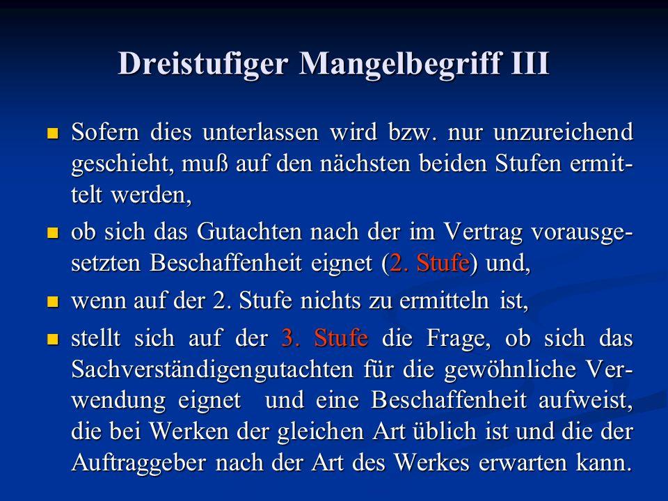 Dreistufiger Mangelbegriff III