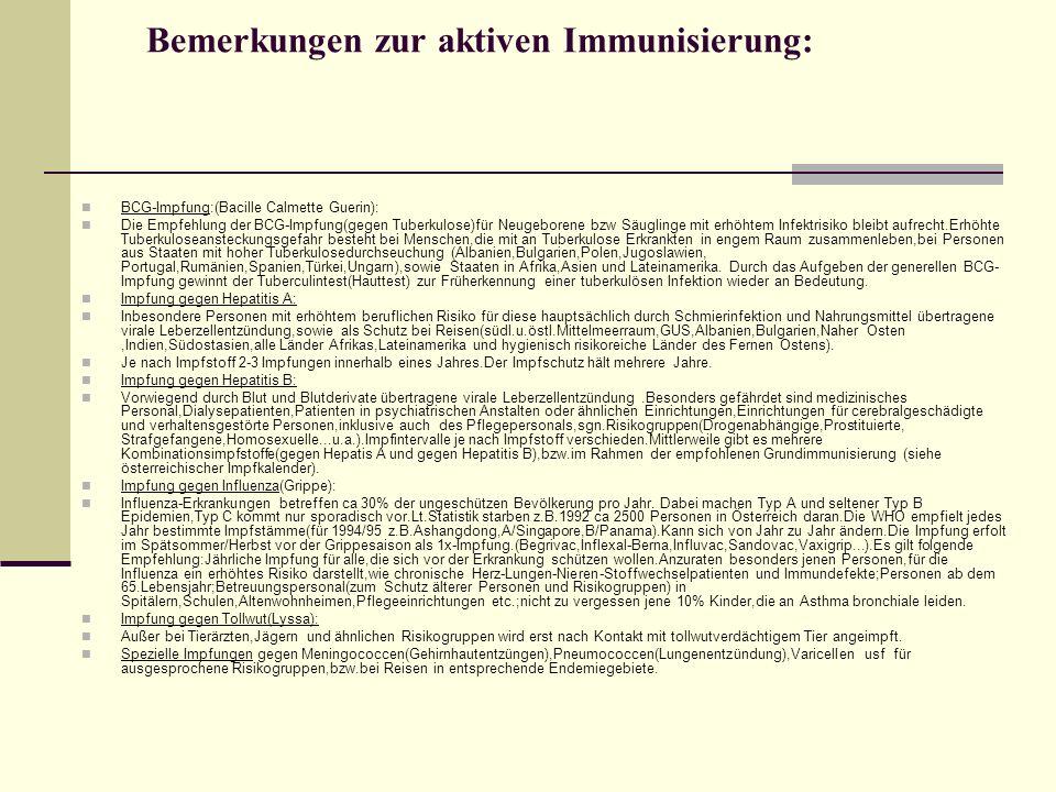 Bemerkungen zur aktiven Immunisierung: