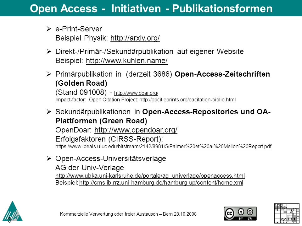 Open Access - Initiativen - Publikationsformen