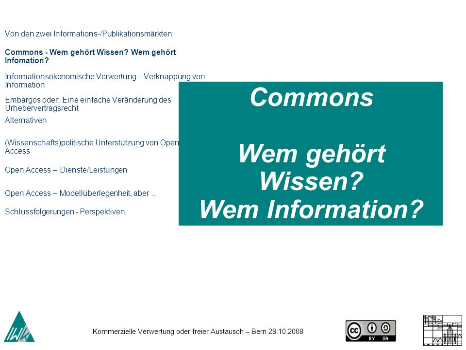 Commons Wem gehört Wissen Wem Information
