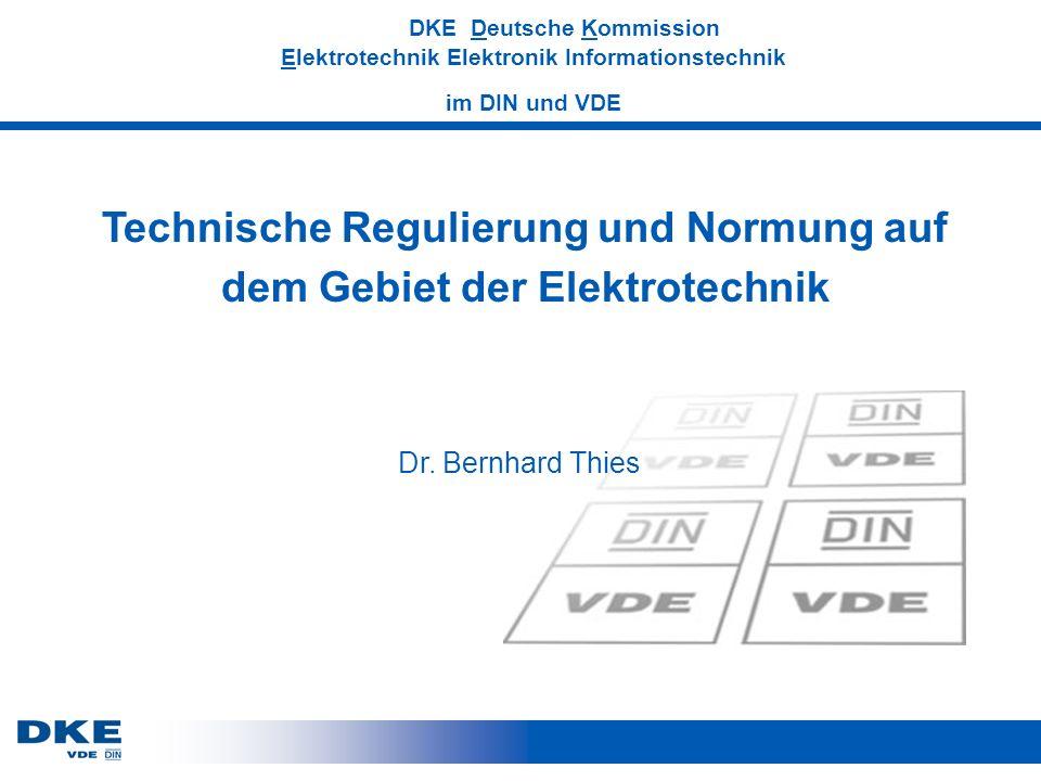 Technische Regulierung und Normung auf dem Gebiet der Elektrotechnik