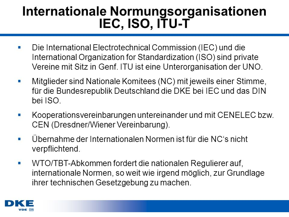 Internationale Normungsorganisationen IEC, ISO, ITU-T