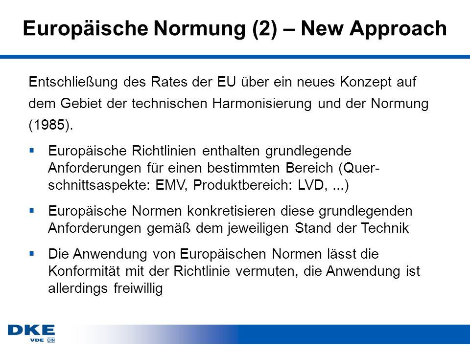 Europäische Normung (2) – New Approach