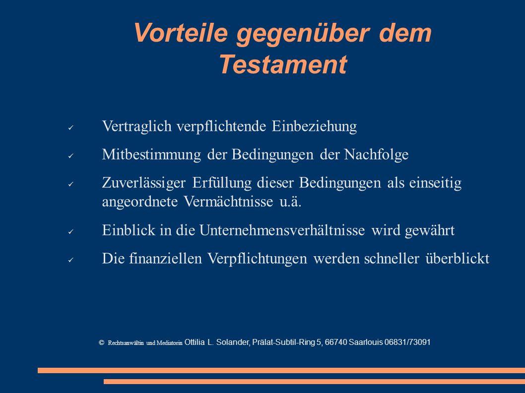 Vorteile gegenüber dem Testament