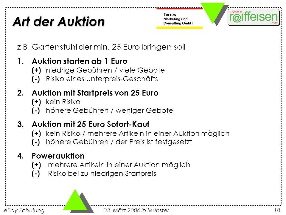 Art der Auktion z.B. Gartenstuhl der min. 25 Euro bringen soll