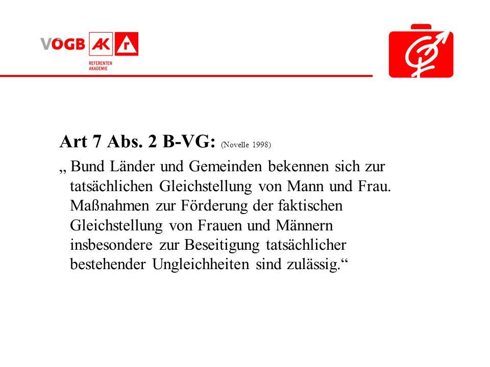 Art 7 Abs. 2 B-VG: (Novelle 1998)