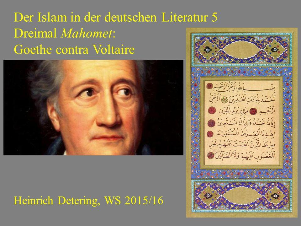 Der Islam in der deutschen Literatur 5 Dreimal Mahomet: