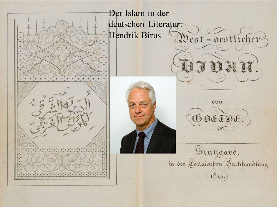 Der Islam in der deutschen Literatur: Hendrik Birus