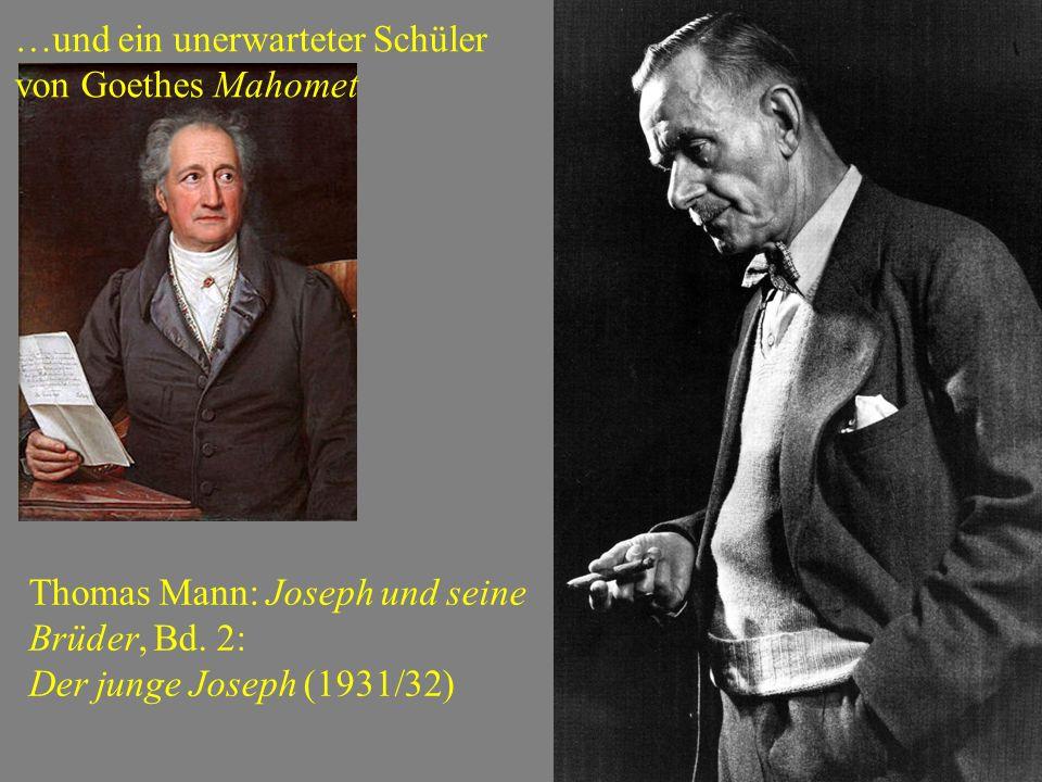 …und ein unerwarteter Schüler von Goethes Mahomet