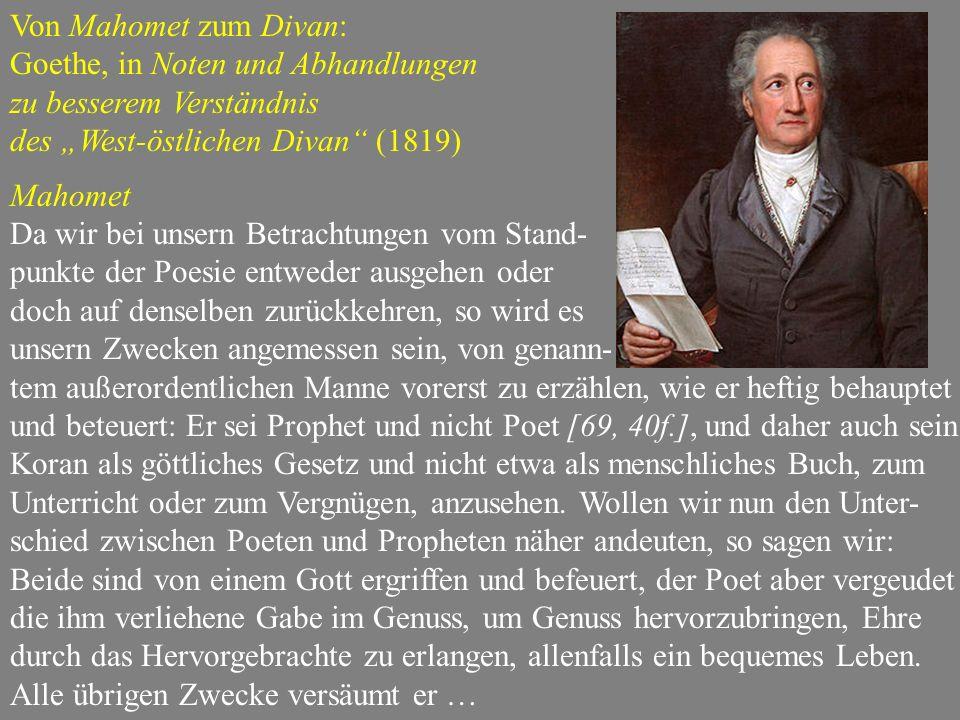"""Von Mahomet zum Divan: Goethe, in Noten und Abhandlungen. zu besserem Verständnis. des """"West-östlichen Divan (1819)"""