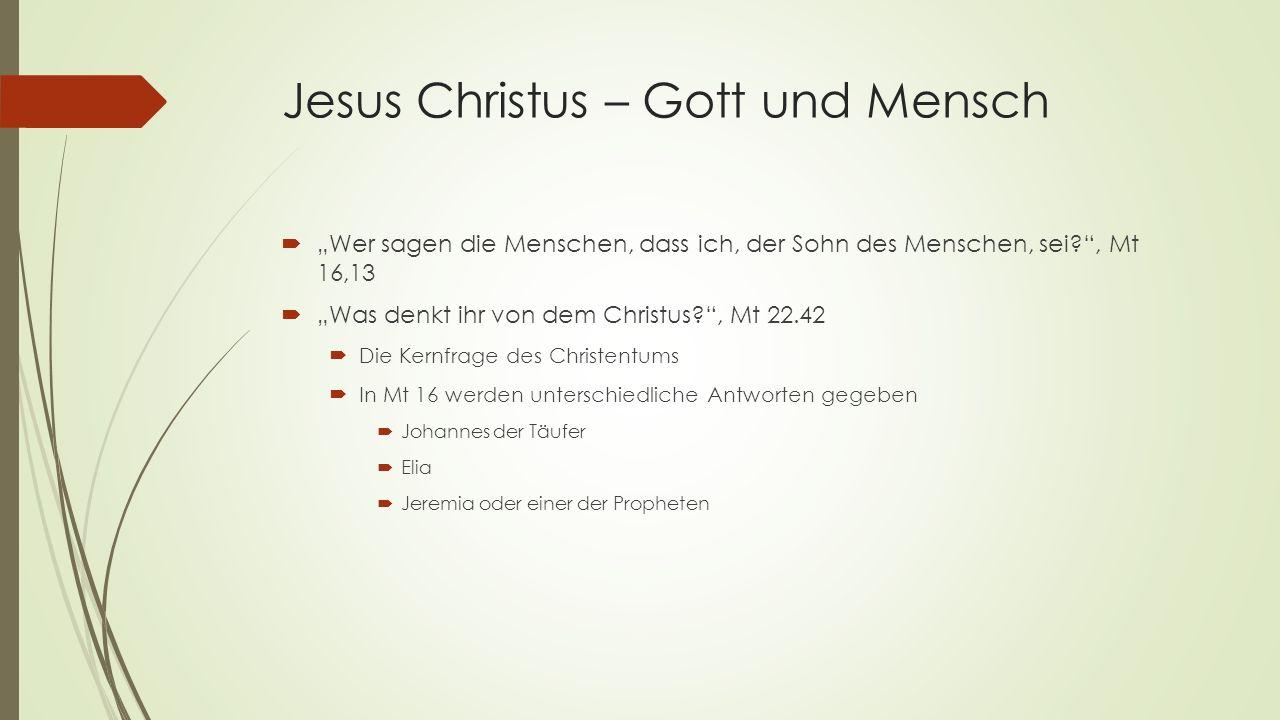 Jesus Christus – Gott und Mensch