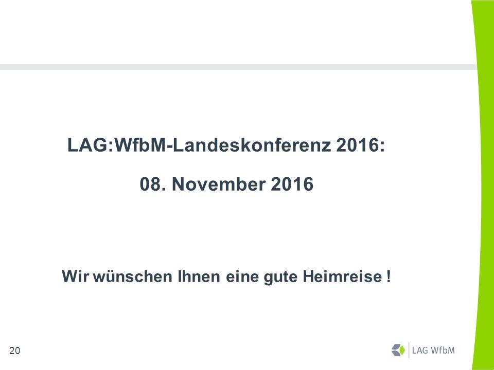 LAG:WfbM-Landeskonferenz 2016: 08. November 2016