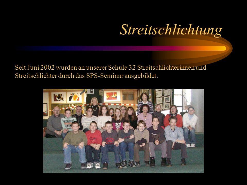 Streitschlichtung Seit Juni 2002 wurden an unserer Schule 32 Streitschlichterinnen und Streitschlichter durch das SPS-Seminar ausgebildet.