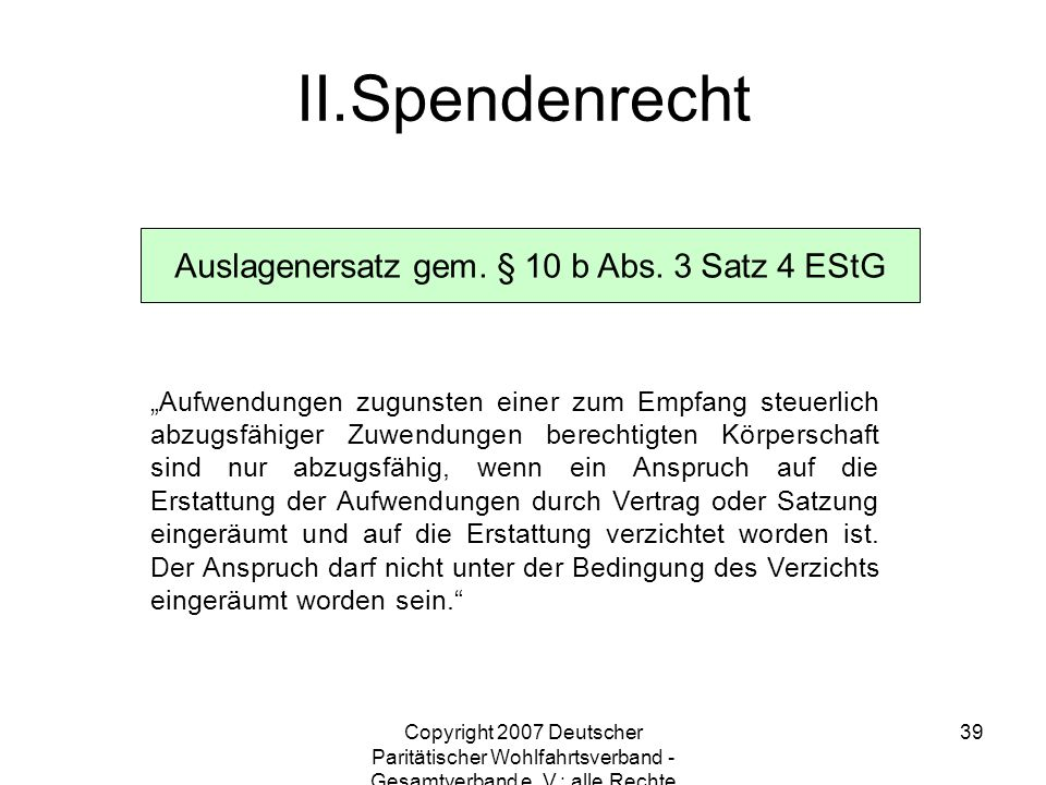 Auslagenersatz gem. § 10 b Abs. 3 Satz 4 EStG