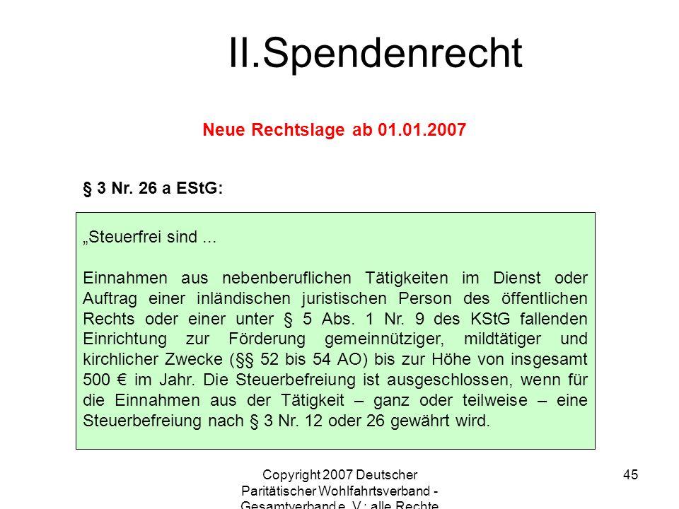 Spendenrecht Neue Rechtslage ab 01.01.2007 § 3 Nr. 26 a EStG: