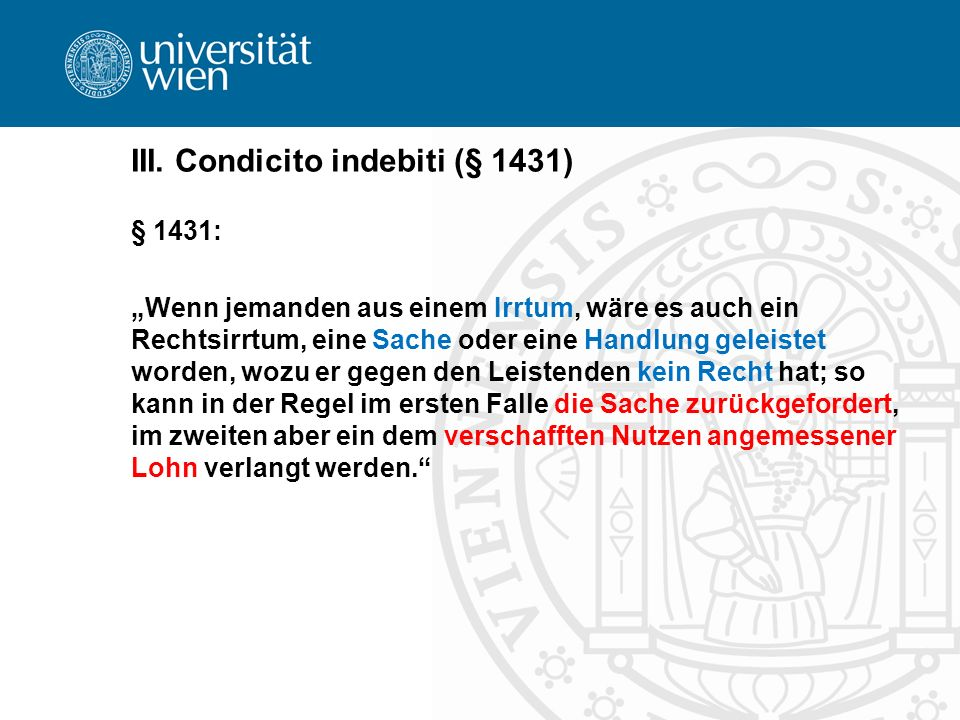 III. Condicito indebiti (§ 1431)