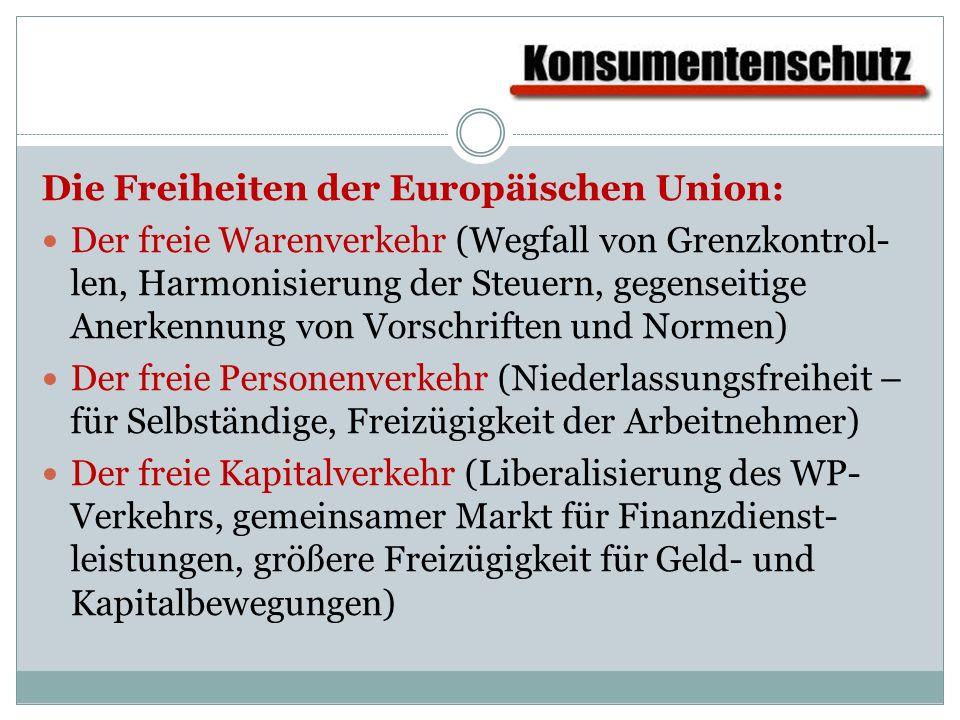 Die Freiheiten der Europäischen Union: