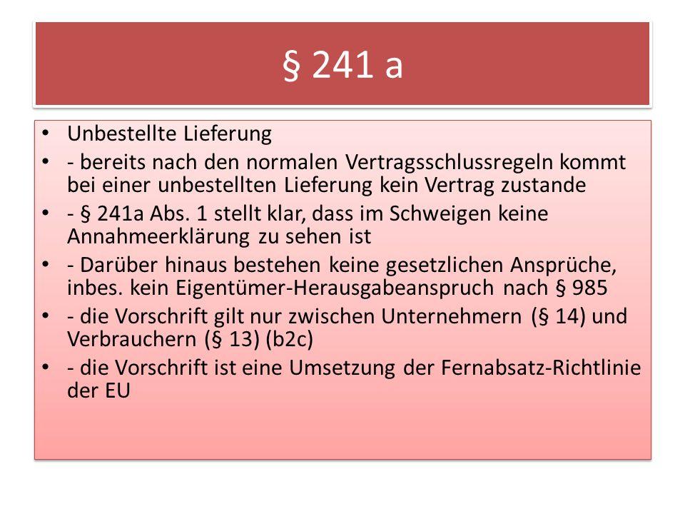 § 241 a Unbestellte Lieferung