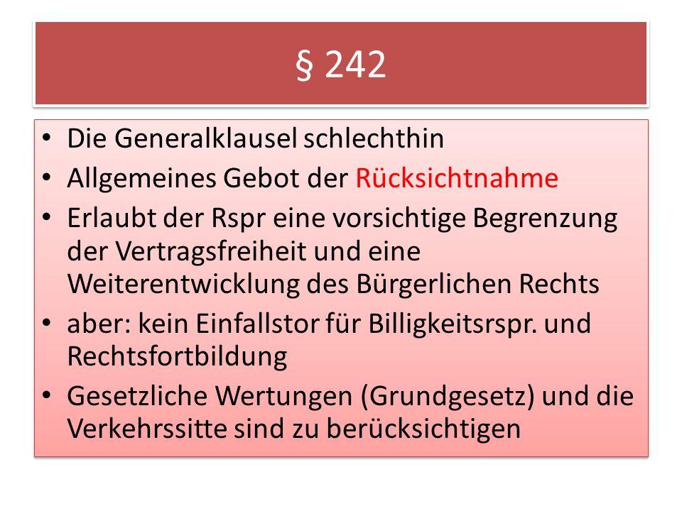 § 242 Die Generalklausel schlechthin