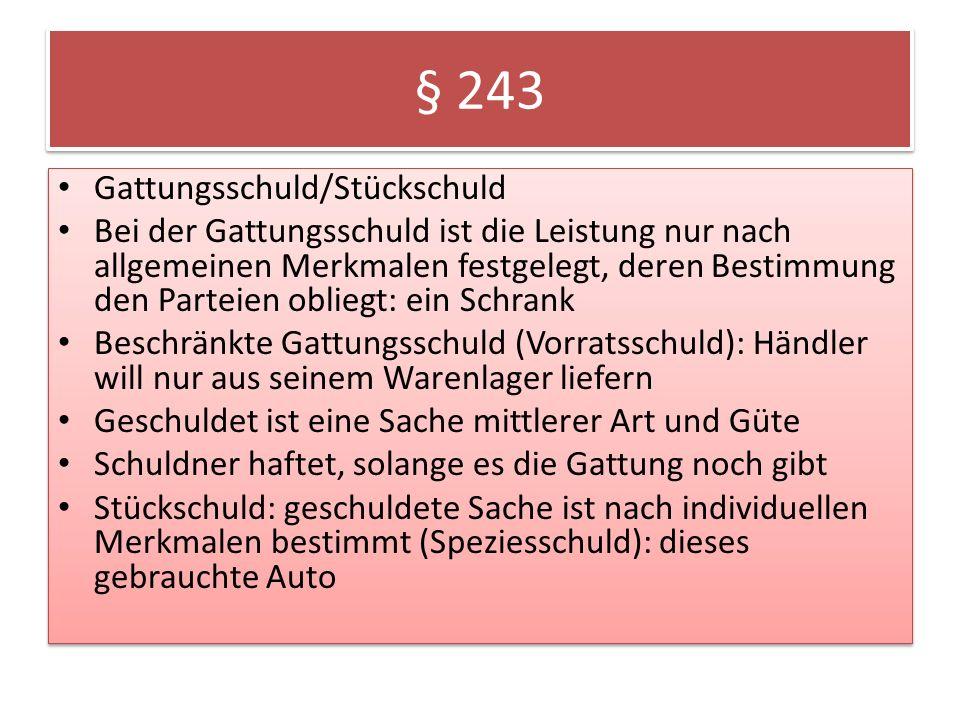 § 243 Gattungsschuld/Stückschuld