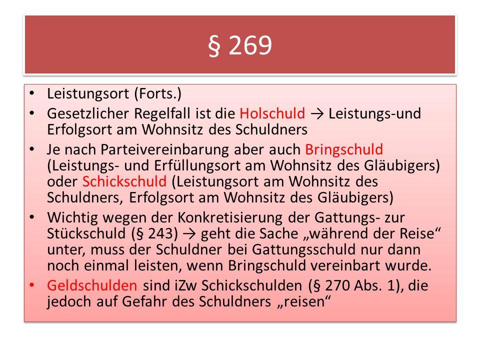 § 269 Leistungsort (Forts.)