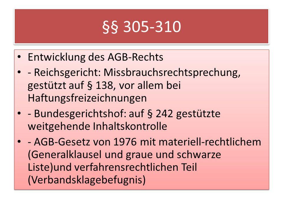 §§ 305-310 Entwicklung des AGB-Rechts