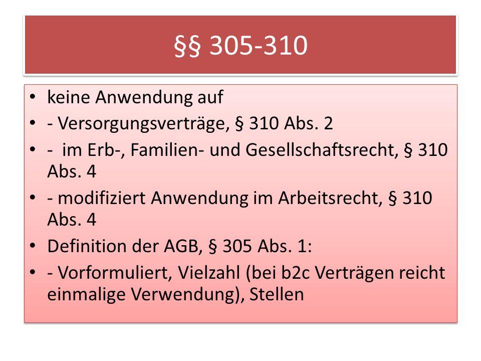 §§ 305-310 keine Anwendung auf - Versorgungsverträge, § 310 Abs. 2