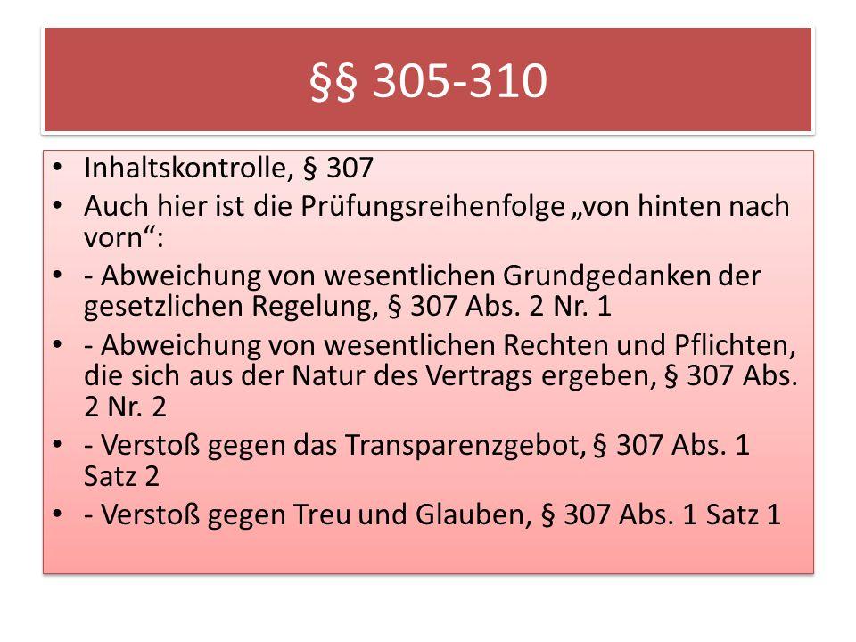 §§ 305-310 Inhaltskontrolle, § 307