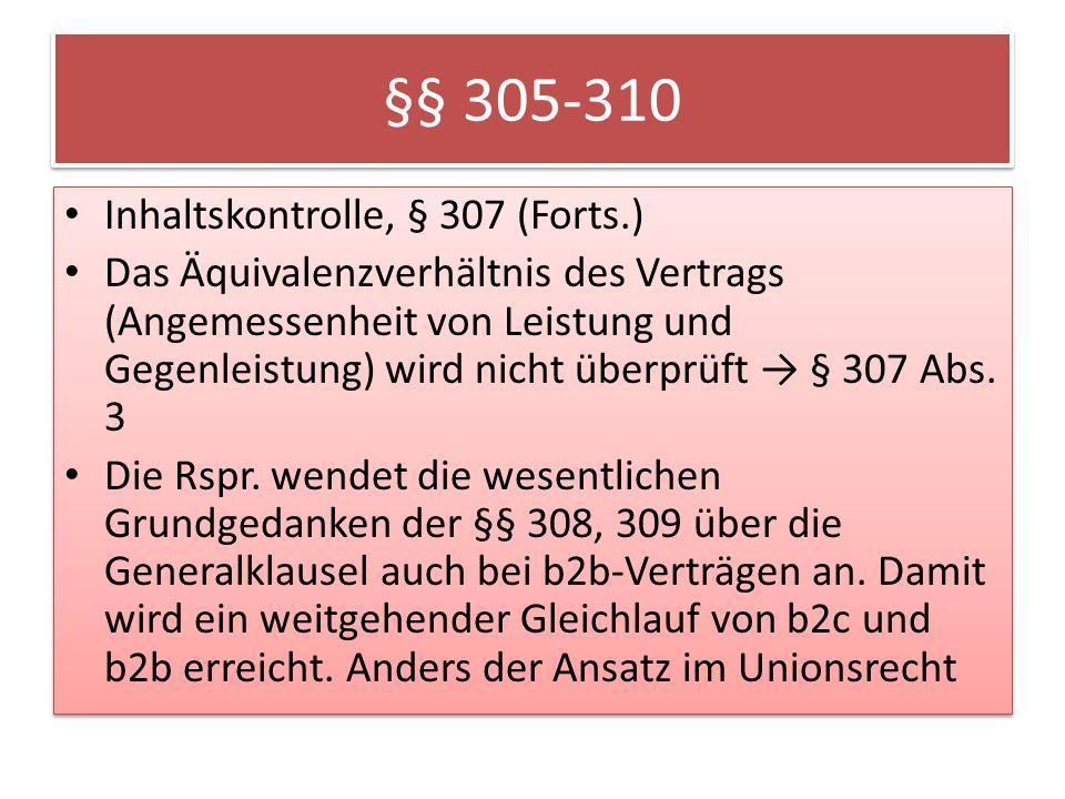 §§ 305-310 Inhaltskontrolle, § 307 (Forts.)