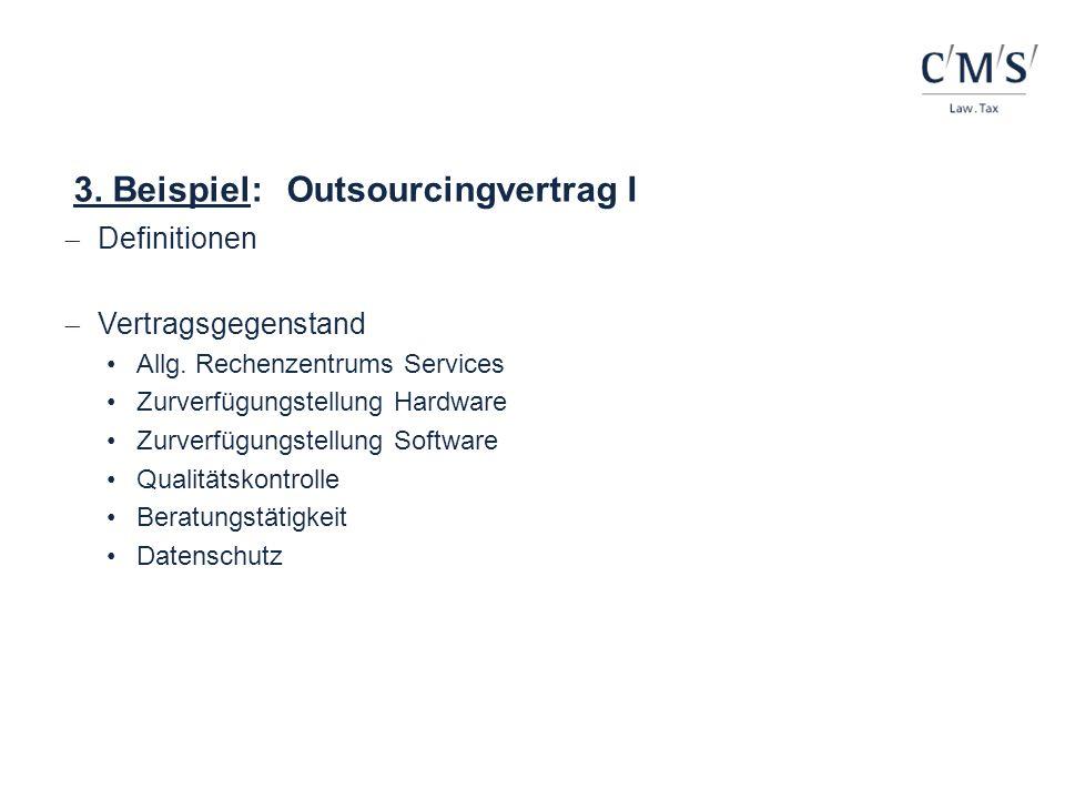 3. Beispiel: Outsourcingvertrag I