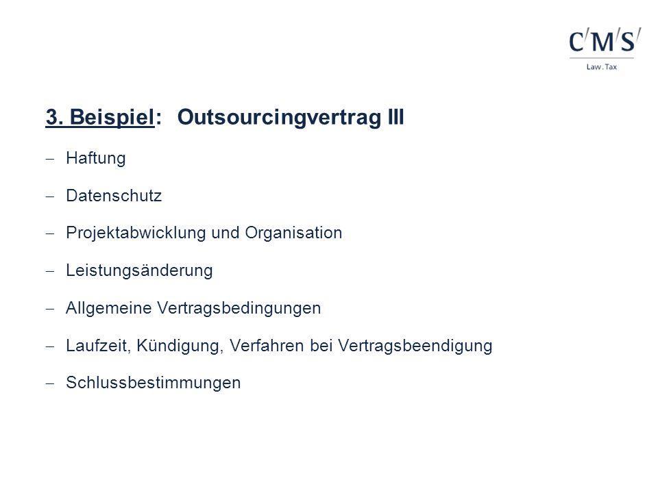 3. Beispiel: Outsourcingvertrag III